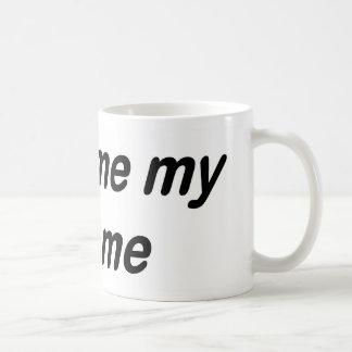 Ask me my name classic white coffee mug