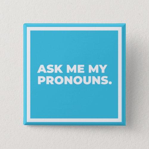 Ask Me My Pronouns Button