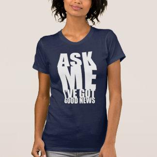 Ask Me Shirt (for dark colors)