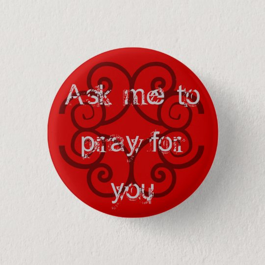 """""""Ask me to Pray for You"""" Button"""