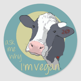 Ask Me Why I'm Vegan Classic Round Sticker