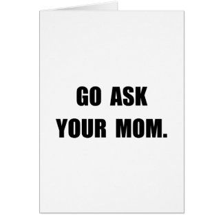 Ask Mom Card