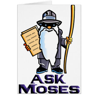 Ask Moses Card