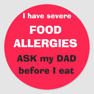 Ask my DAD before I eat Classic Round Sticker
