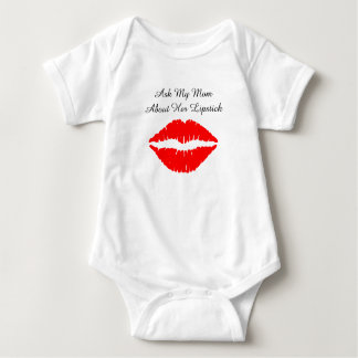 Ask My Mom About Her Lipstick Baby Shirt