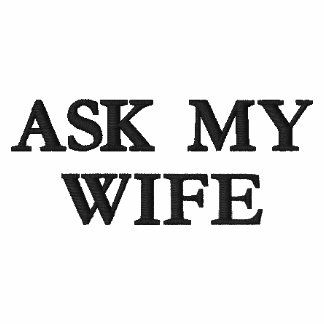Ask My Wife Polo