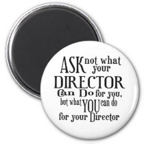 Ask Not Director 2 Inch Round Magnet