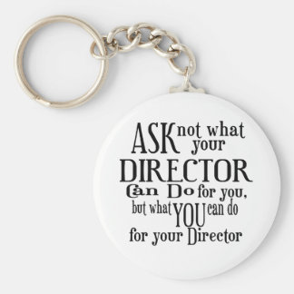 Ask Not Director Basic Round Button Keychain