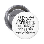 Ask Not Music Director Pins