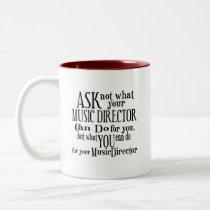 Ask Not Music Director Two-Tone Coffee Mug