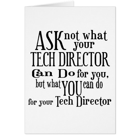 Ask Not Tech Director Card