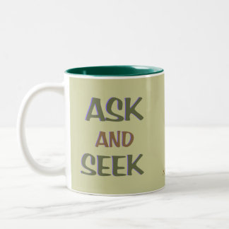 Ask & Seek ~ customizable christian mug