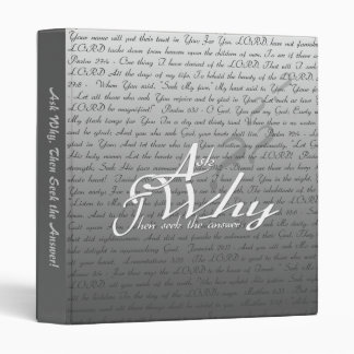 Ask, Seek, Knock - Ask and then seek the answer! 3 Ring Binder