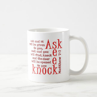 Ask, Seek, Knock Coffee Mug