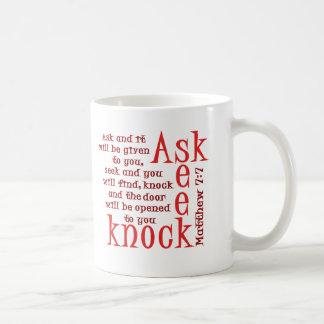 Ask, Seek, Knock Coffee Mugs