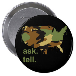 Ask. Tell Pinback Button