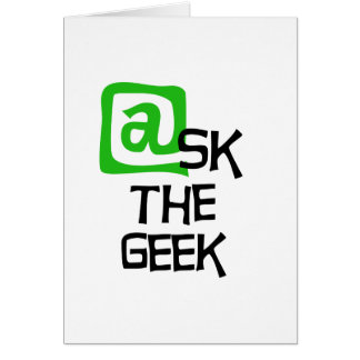 Ask The Geek Cards