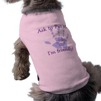 Ask to Pet Me Dog Shirt