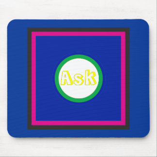 Ask - ! UCreate Ask jGibney Zazzle Mouse Pad