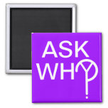 ASK WHY? MAGNET- Purple