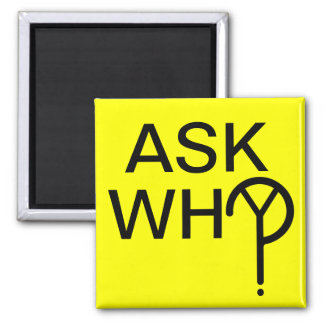 Ask WhY? Square Magnet- Yellow Magnet