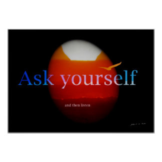 Ask Yourself Poster
