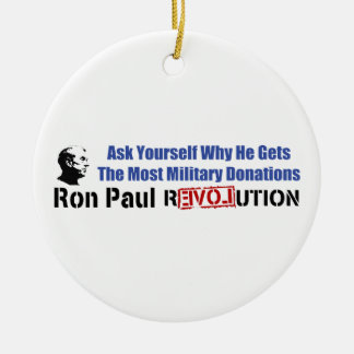 Ask Yourself Why He Gets Most Military Donations Ceramic Ornament