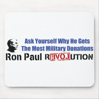 Ask Yourself Why He Gets Most Military Donations Mouse Pad