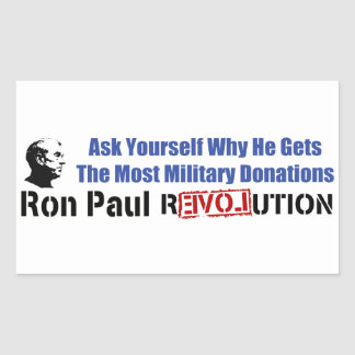 Ask Yourself Why He Gets Most Military Donations Rectangular Sticker