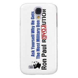 Ask Yourself Why He Gets Most Military Donations Samsung Galaxy S4 Cover