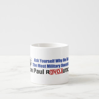 Ask Yourself Why He Gets Most Military Donations 6 Oz Ceramic Espresso Cup