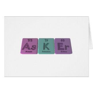 Asker-As-K-Er-Arsenic-Potassium-Erbium Card