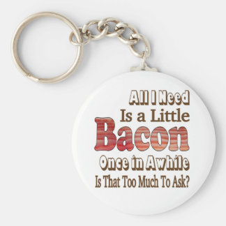 Asking for Bacon Keychain