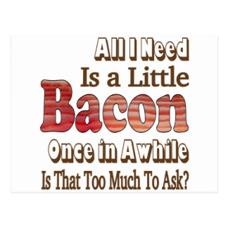 Asking for Bacon Postcard