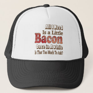Asking for Bacon Trucker Hat