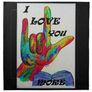 ASL American Sign Language I LOVE YOU MORE Cloth Napkin