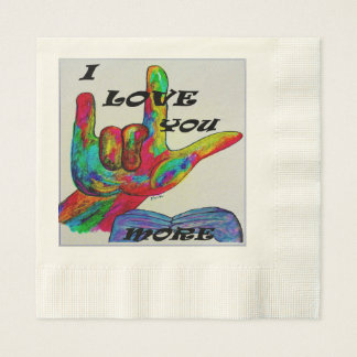 ASL American Sign Language I LOVE YOU MORE Napkins