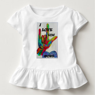 ASL American Sign Language I LOVE YOU MORE Toddler T-shirt