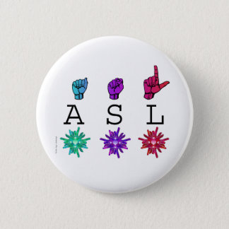 ASL and ILY FLOWERS Pinback Button
