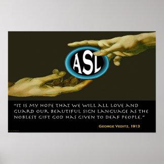 """ASL: El regalo de dios a la gente sorda 19"""" x 13"""" Posters"""