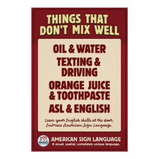 ASL English don t mix Posters