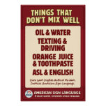 ASL & English don't mix. Poster