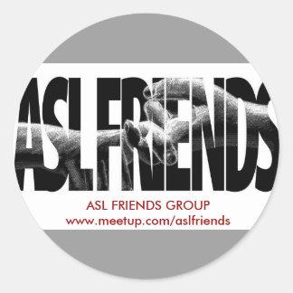 ASL FRIENDS GROUP CLASSIC ROUND STICKER