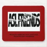 ASL FRIENDS MOUSEPAD