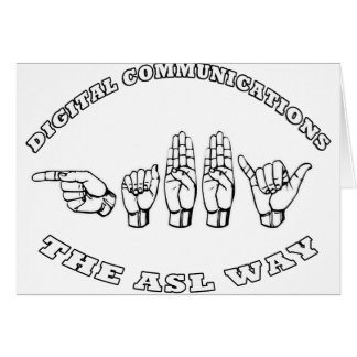 ASL GABBY - The ASL WAY - DIGITAL COMMUNICATIONS Card