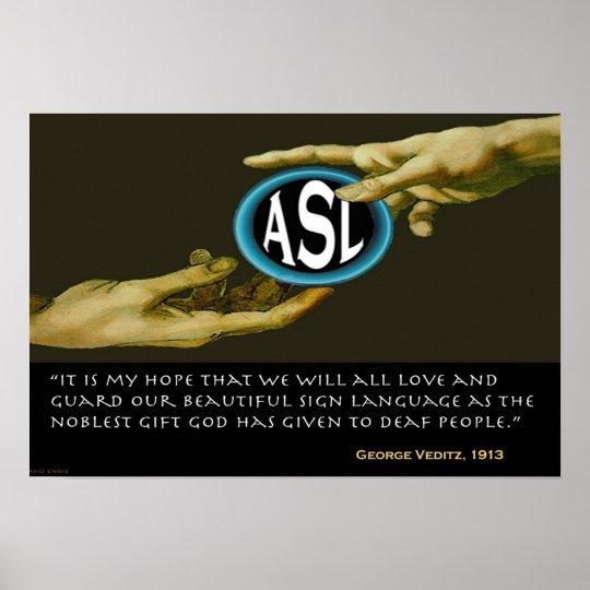 "ASL : God's Gift to Deaf People  19"" x 13"" Poster"