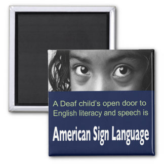 ASL Helps Deaf Child to Learn English Literacy. Refrigerator Magnet