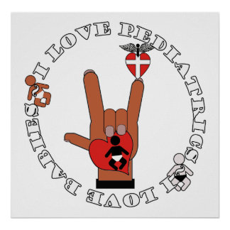 ASL I Love Sign PEDIATRICS - I LOVE BABIES Poster