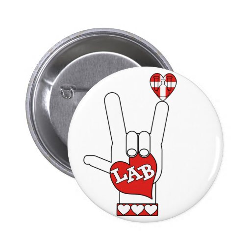 ASL I Love YOU Sign LAB (LABORATORY) Pinback Button