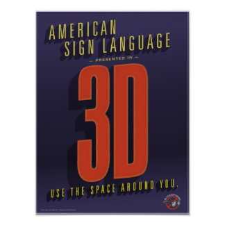 ASL in 3D. A classroom poster. Poster